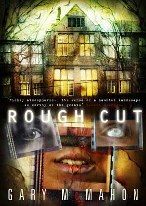Rough Cut by Gary McMahon